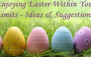 Enjoying Easter Within Your Limits – Ideas & Suggestions